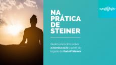 Na prática de Steiner